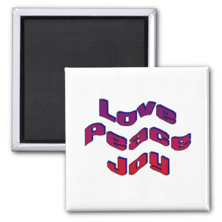 Love Peace Joy Square Magnet