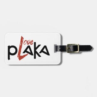 Love Plaka Luggage Tag