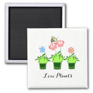 """Love Plants"" Beautiful Magnet"