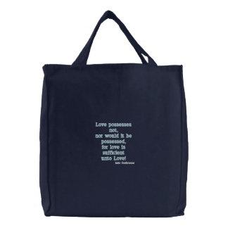 LOVE POSSESSES NOT bag