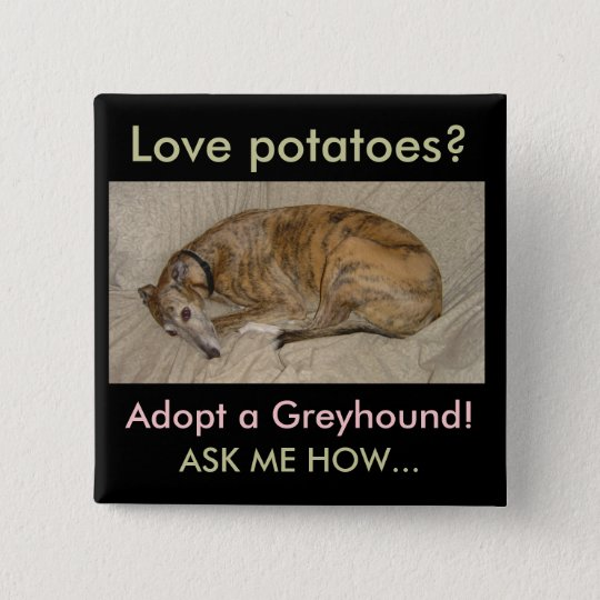 Love Potatoes? 15 Cm Square Badge