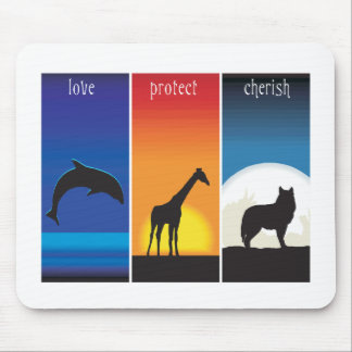Love, Protect and Cherish Animals Mouse Pad