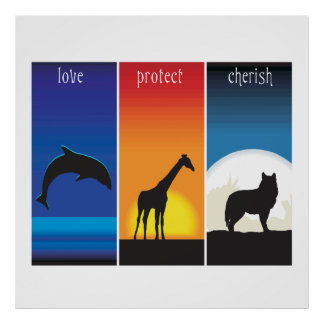 Love, Protect and Cherish Animals Poster