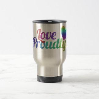 Love Proudly Mug