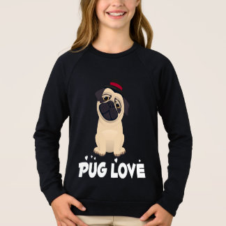 Love Pug Puppy Dog Cartoon Girls Sweatshirt
