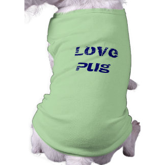 Love Pug Sleeveless Dog Shirt