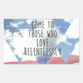 LOVE RELENTLESSLY RECTANGULAR STICKER