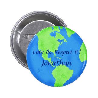 Love Respect Earth Globe Art Customized Name Badge