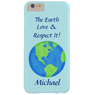 Love Respect Earth Globe Name Personalized Blue Barely There iPhone 6 Plus Case