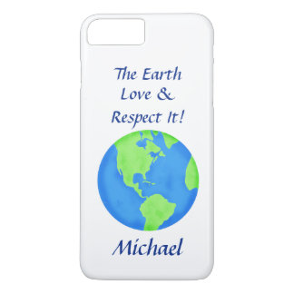 Love Respect Earth Globe Name Personalized iPhone 7 Plus Case