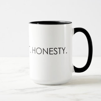 Love. Respect. Honesty. Mug