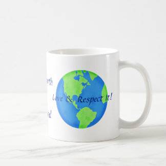 Love Respect the Earth Art Name Personalized Basic White Mug