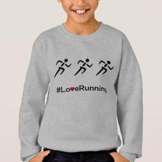 Love Running slogan runners Sweatshirt