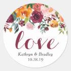 Love Script Watercolor Burgundy Pink Orange Floral Classic Round Sticker