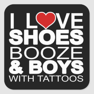 Love Shoes Booze Boys with Tattoos Stickers