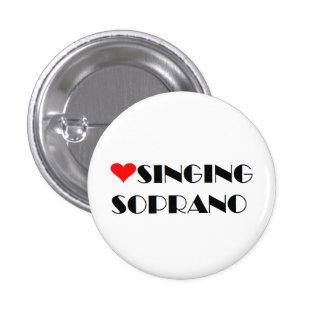 Love Singing Soprano 3 Cm Round Badge