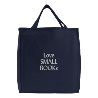 Love Small Books Embroidered Tote Bags