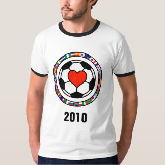 Love Soccer 2010 T Shirts