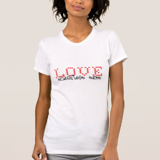 """Love sometimes sucks"" Cute Shirt 4 lovesick Girls"