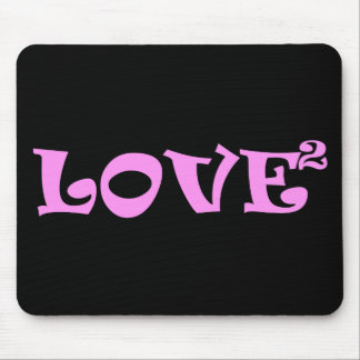 Love Squared in Pink Mousepads