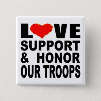 Love Support And Honor Our Troops 15 Cm Square Badge