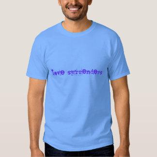 Love surrenders (vivid blue on carolina blue) tshirt