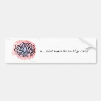 Love swirls, is... what makes the world go round car bumper sticker