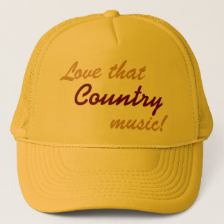 Love That Country Music - baseball cap trucker hat