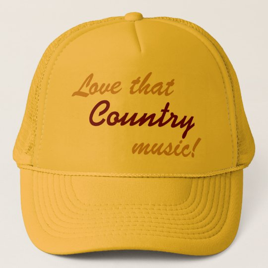 Love That Country Music - baseball cap trucker