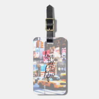 """Love the City Life"" Typography on Cityscape Luggage Tag"
