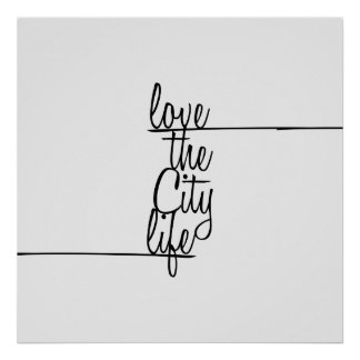 """Love the City Life"" Typography Poster"