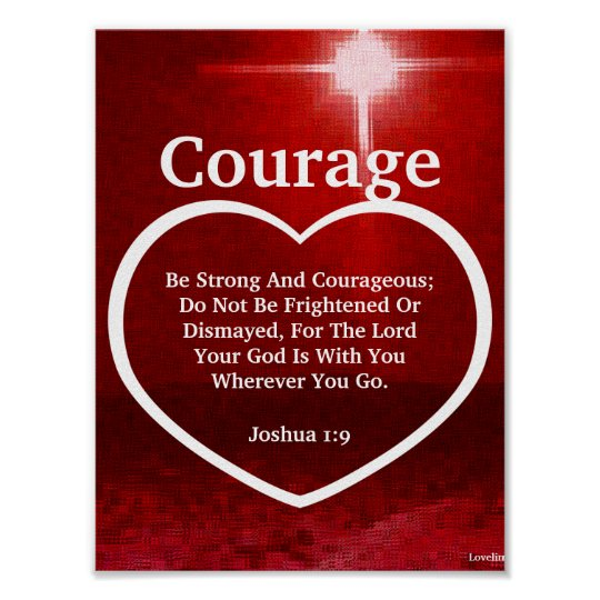 Love The Light Of Courage Biblical Verse-Cust. Poster