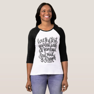 Love the Lord Your God Scripture Hand Lettering T-Shirt