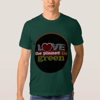 Love the Planet Go Green American Apparel T-Shirt