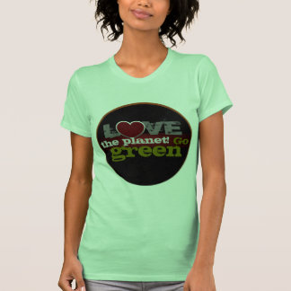 Love the Planet Go Green Ladies Petite T-Shirt