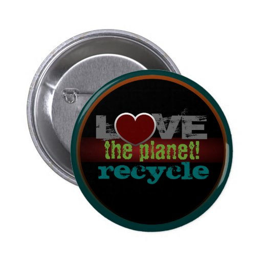 Love the Planet Recycle Button