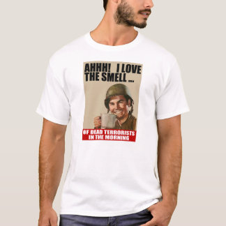 Love the Smell of Dead Terrorists T-shirt