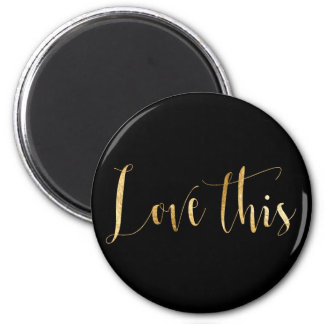 Love This Gold Home Office Keep in Touch Magnet