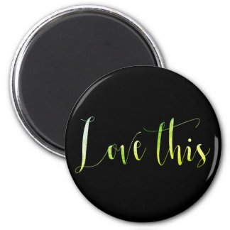 Love This Green Mint Home Office Keep in Touch 6 Cm Round Magnet