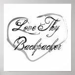 Love Thy Backpacker Print