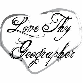 Love Thy Geographer Photo Cutouts