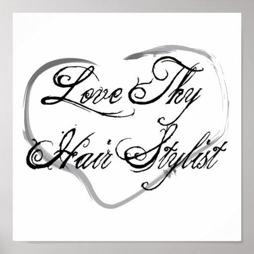 Love Thy Hair Stylist Poster