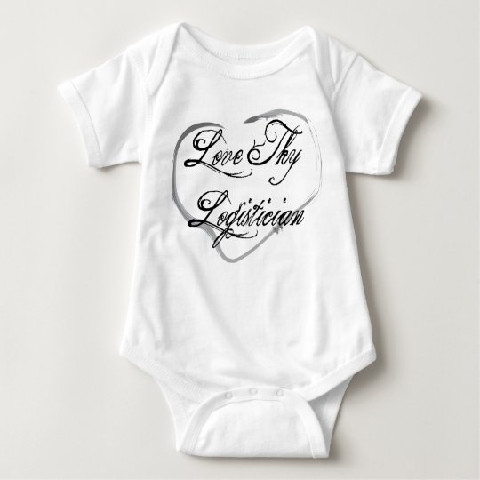 Love Thy Logistician Baby Bodysuit