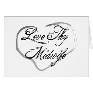 Love Thy Midwife Cards