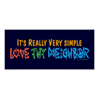 Love Thy Neighbor - Heart, Peace Sign Posters