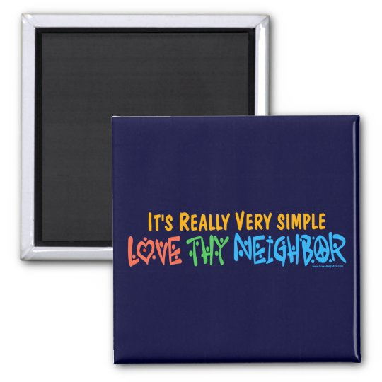 Love Thy Neighbour - Heart, Peace Sign Square Magnet