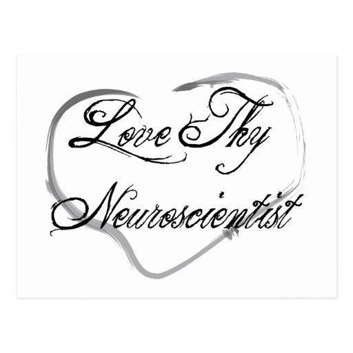 Love Thy Neuroscientist Post Card