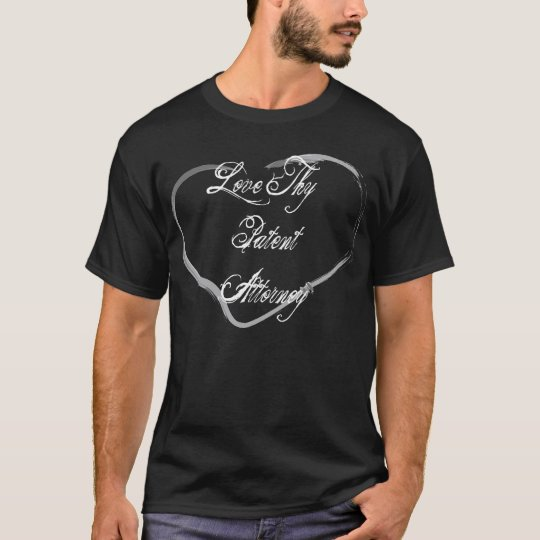 Love Thy Patent Attorney T-Shirt