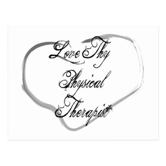 Love Thy Physical Therapist Post Card