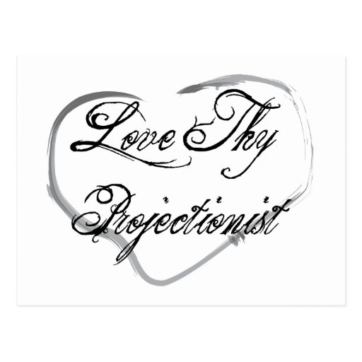 Love Thy Projectionist Postcard